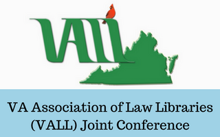 VA Association of Law Libraries (VALL) Joint Conference