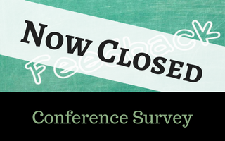Conference Survey Now Closed