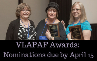 VLAPAF Award Nominations Due April 15