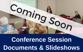 Conference Session Documents & Slideshows (Coming Soon)